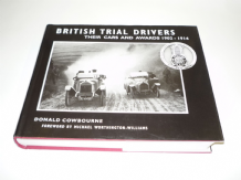 BRITISH TRIAL DRIVERS - THEIR CARS AND AWARDS 1902-1914  (Cowbourne 2003)